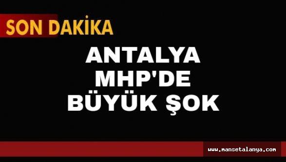 Antalya MHP de şok istifa