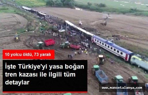 Türkiye'yi Sarsan Tren Kazasında 10 Yolcu Öldü, 73 Yolcu Yaralandı!
