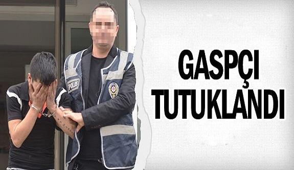 Gaspçı tutuklandı
