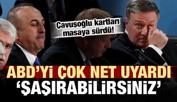 Türkiye'den ABD'ye: Şaşırabilirsiniz!