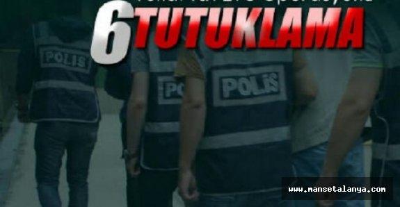 Alanya'da çökertilen çeteye tutuklama