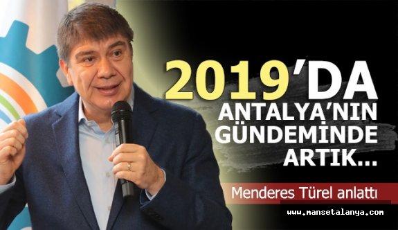 Türel; Antalya'ya hizmeti biz yaparız