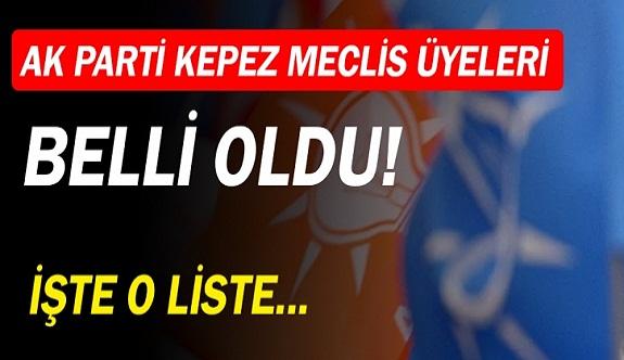 AK Parti'nin Kepez Belediye Meclis Üyesi Adayları belli oldu!