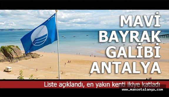Antalya mavi bayrakta gururumuz oldu