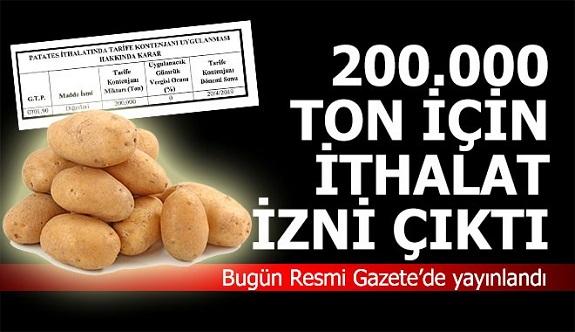 Patates ithalat kararı yayınlandı