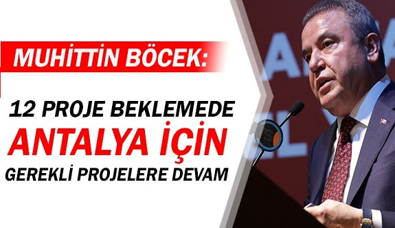 Antalya Büyükşehir belediye başkanı Böcek: 19 ilçe eşit hizmet!