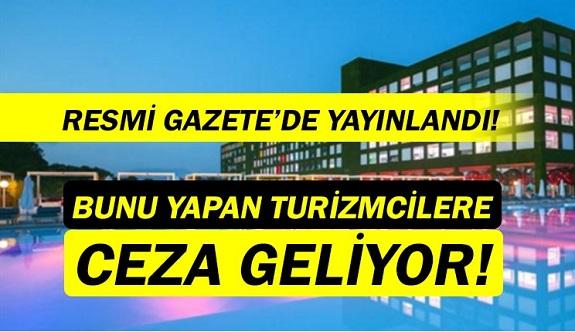 Turizmciler dikkat! Resmi Gazete'de yayınlandı.