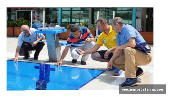 DİKKAT: Alanya'daki tüm havuzlar denetimden geçiyor. Sonuçlar halka açıklanacak!