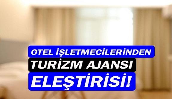 Küçük otelcilerden turizm ajansına tepki!