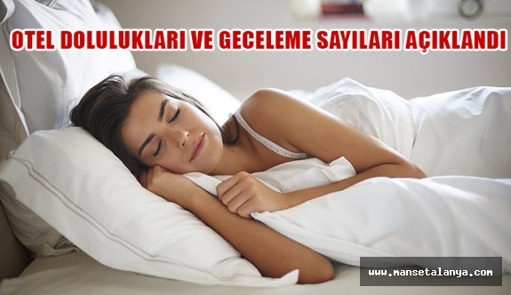 11 ayda Türkiye'deki otellerde kaç milyon geceleme yapıldı?