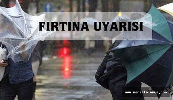 Antalya'da 3 ilçe için tam fırtına uyarısı!
