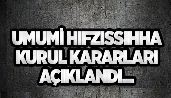 Son dakika: Antalya il umumi hıfzıssıhha kurulu kararı!