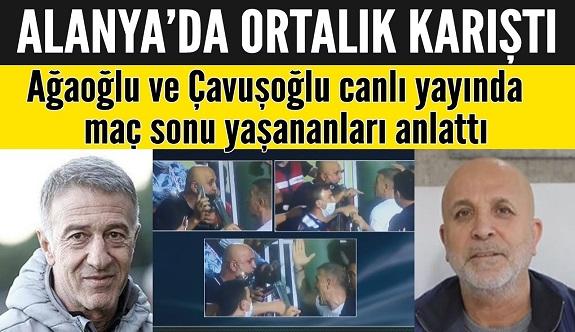 Çavuşoğlu ve Ağaoğlu yaşananları anlattı!