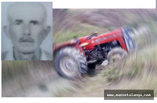 Kullandığı traktörün altında kaldı!