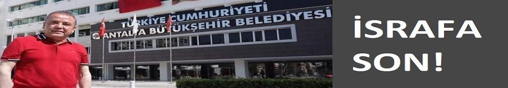 Antalya büyükşehir'de israfa son! Alanya personeli kendi araçlarıyla gelebilir...!