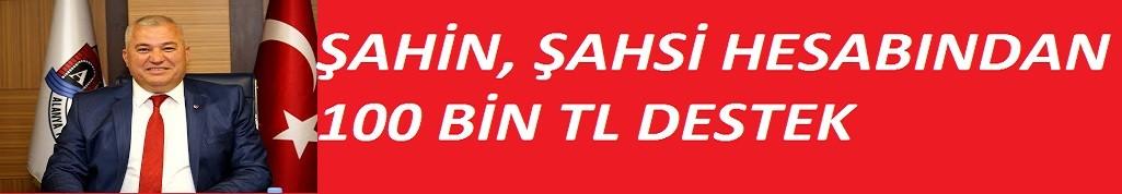 Flaş haber: Alanya'da şahsi hesabından 100 bin TL destek verdi!