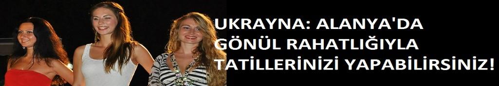 Ukrayna: Alanya'da koronavirüs kontrol altında. Sıkıntı yok. Tatilinizi yapın!