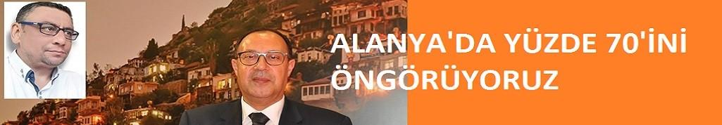 Alanya'daki otelcilerin en tepesindeki isim konuştu: Yüzde 70 olacağını ön görüyoruz!