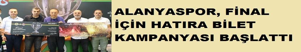 Alanyaspor, final için 'hatıra bilet' kampanyası başlattı!