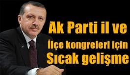 Kongre öncesi Erdoğan'dan il ve ilçe başkanları için kriterler