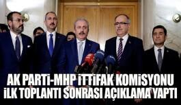 Ak Parti ve MHP'nin milli mutabakatıyla ilgili açıklama