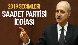 Kurtulmuş'tan dikkat çeken Saadet Partisi iddiası