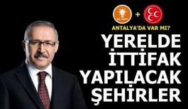 Yerelde ittifak sinyalleri... Antalya'da var mı?