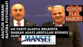 AKP'nin Alanya Belediye Başkan adayı belli oldu: Abdullah Sönmez