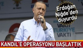 Cumhurbaşkanı Erdoğan: Kandil'e operasyonu başlattık
