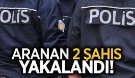 Haklarında hapis cezası bulunan 2 kişi yakalandı