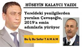 Yereldeki yenilgilerden yorulan Çavuşoğlu, 2019'a emin adımlarla yürüyor
