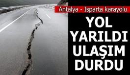 Isparta- Antalya Karayolu ortasında yarık oluştu
