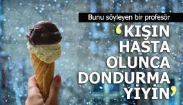 Prof. Dr. Oğuz Özyaral uyardı: Kışın hasta olduğunuzda dondurma yiyin