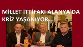 Alanya'da Millet ittifakında başkan yardımcısı krizi!