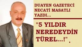 Duayen gazeteci Necati Masatlı yazdı...