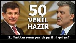 Yeni Parti hakkında bomba iddialar: 50 vekil hazır