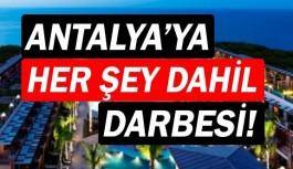 Antalya'ya her şey dahil darbesi! Bendevi Palandöken'den açıklama!