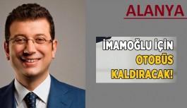 Alanya'dan İstanbul seçimlerine otobüs kalkıyor!