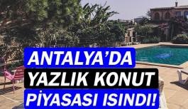 Antalya'da yazlık konut piyasası...