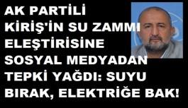 Ak Partili Kiriş'e sosyal medyadan tepki geldi: Suyu bırak diğer zamlara bak!