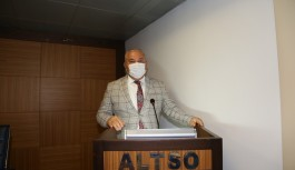 ALTSO Başkanı Şahin: Destekler kesinlikle ve kesinlikle yeterli olmamıştır!