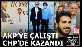 AKP'ye çalıştı CHP'den kazandı
