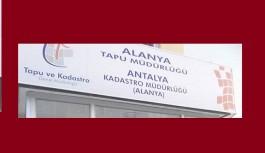 Alanya'da 3 bin 217 taşınmaza ipotek konuldu!
