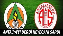Antalya bu derbiye kilitlendi…