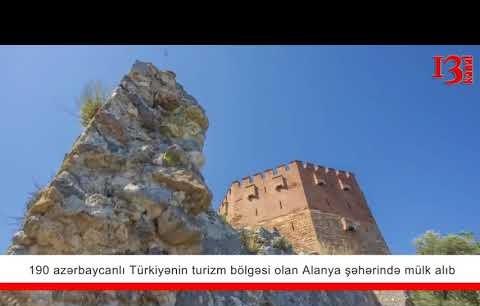 190 Azerbeycanlı Alanya'da mülk sahibi oldu