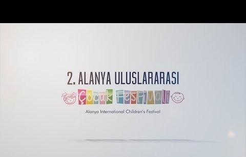 3 Nisan 2. Alanya Uluslararası Çocuk Festivali