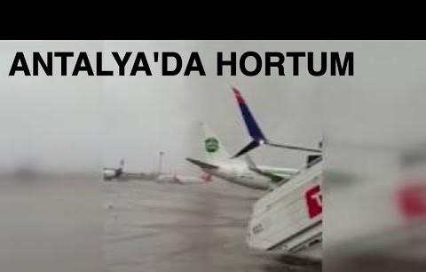 Antalya havalimanındaki hortum kameralara böyle yansıdı...
