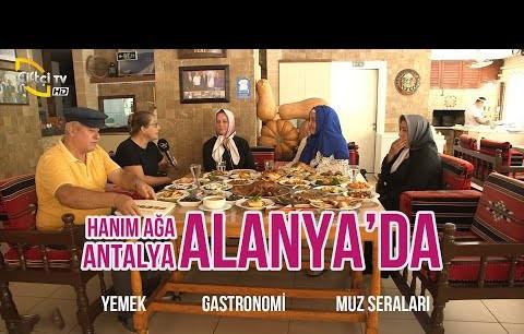 İkbal Gürpınar Alanya'da Gastronomi Turu Yapıyor