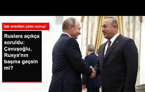 Rus radyosundan Çavuşoğlu Rusya'nın başına geçsin mi anketi!