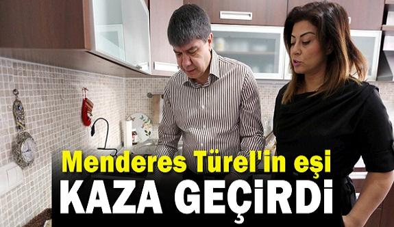 Menderes Türel'in Eşi Ebru Türel, Ölümden Döndü